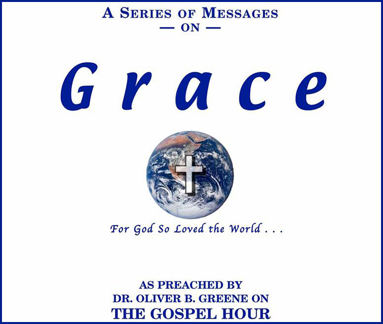A Series of Messages On Grace